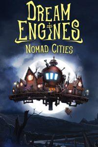 سی دی کی بازی Dream Engines Nomad Cities